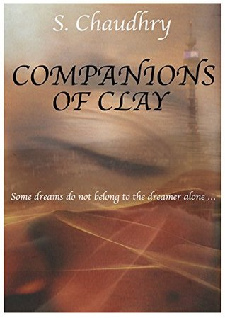 Companions of Clay by Safeena Chaudhry