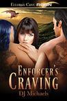 Enforcer's Craving