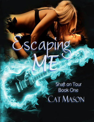 Escaping Me (Shaft on Tour, #1)