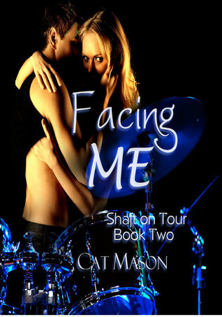 Facing Me (Shaft on Tour, #2)