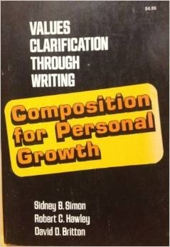 Composition For Personal Growth: Values Clarification Through Writing