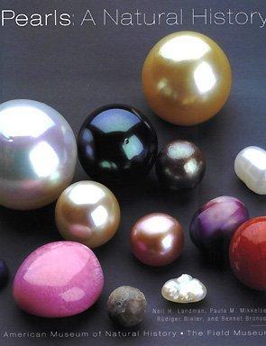 Pearls: A Natural History