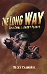 The Long Way to a Small, Angry Planet (Wayfarers, #1) cover