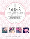 24 Tools o' Tranquility