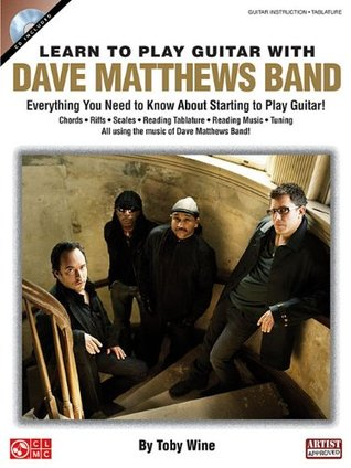 Learn to Play Guitar with Dave Matthews Band [With CD (Audio)]