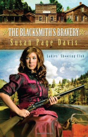 The Blacksmiths Bravery(Ladies Shooting Club 3)