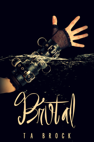 Brutal (Fatal, #1.5)