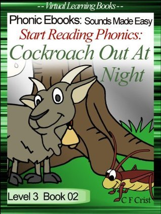 Start Reading Phonics 3.02 (igh/oa) & Sight Words - Cockroach Out At Night (Childrens Learning To Read Picture Book) (Phonic Ebooks: Kids Learn To Read (Childrens Young Readers Level 3) Sight Words)