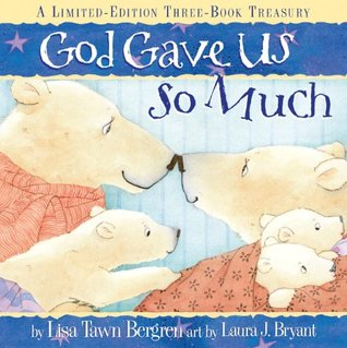God Gave Us So Much: A Limited-Edition Three-Book Treasury