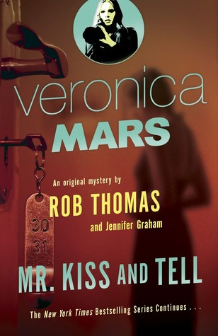 Mr. Kiss and Tell by Rob Thomas
