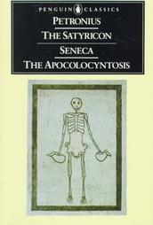 The Satyricon and The Apocolocyntosis