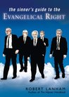 The Sinner's Guide to the Evangelical Right