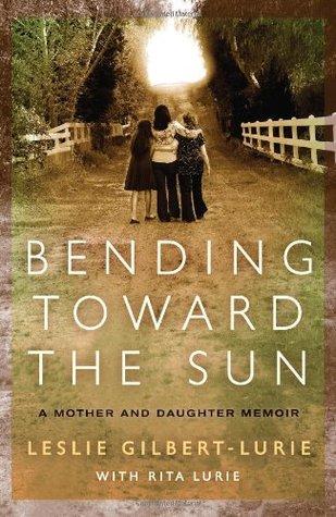 Bending Toward the Sun by Leslie Gilbert-Lurie
