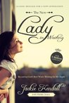 The New Lady in Waiting: Becoming God's Best While Waiting for Mr. Right
