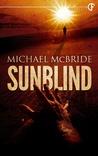 Sunblind by Michael McBride