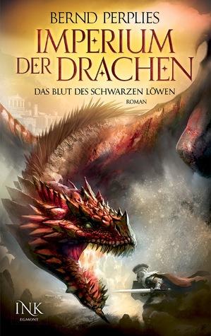 Das Blut des Schwarzen Löwen (Imperium der Drachen, #1)