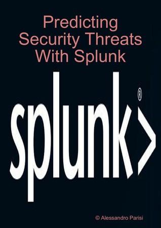 Predicting Security Threats with Splunk