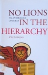 No Lions in the Hierarchy: An Anthology of Sorts