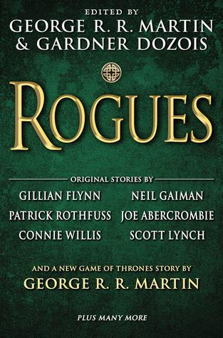 book cover: Rogues, a short-story sci-fi/fantasy collection edited by George R. R. Martin and Gardner Dozois
