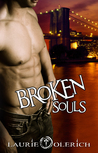 Broken Souls by Laurie Olerich