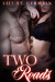 Two Roads (Gypsy Brothers, #6) by Lili St. Germain