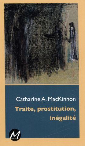 Traite, prostitution, inégalité