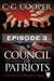 Council of Patriots Episode 3 by C. G. Cooper