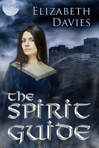 The Spirit Guide by Elizabeth Davies