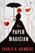 The Paper Magician (The Paper Magician, #1)