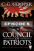 Council of Patriots Episode 5 by C. G. Cooper