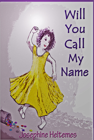 Will You Call My Name