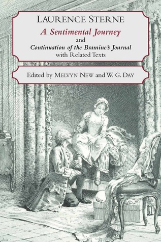 A Sentimental Journey Through France and Italy and Continuation of the Bramine's Journal: With Related Texts