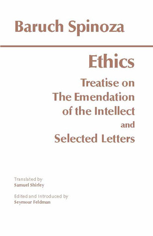 The Ethics/Treatise on the Emendation of the Intellect/Selected Letters