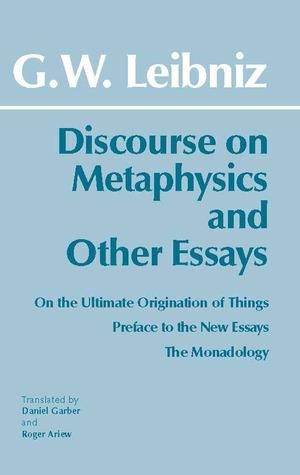 Discourse on Metaphysics & Other Essays
