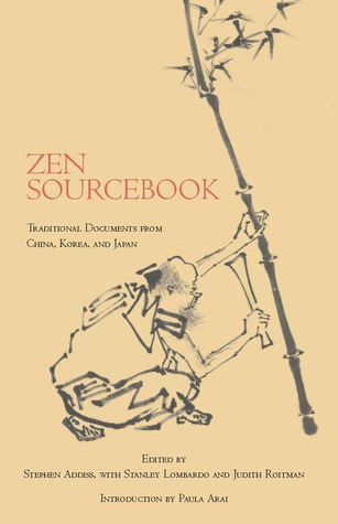 zen-sourcebook-traditional-documents-from-china-korea-and-japan