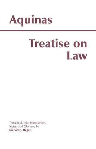 Treatise on Law by Thomas Aquinas