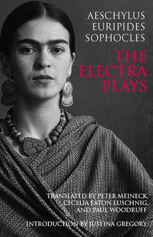 The Electra Plays by Peter Meineck