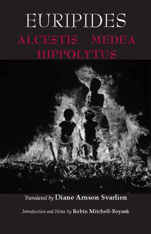 Alcestis/Medea/Hippolytus