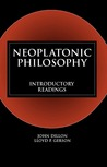Neoplatonic Philosophy: Introductory Readings