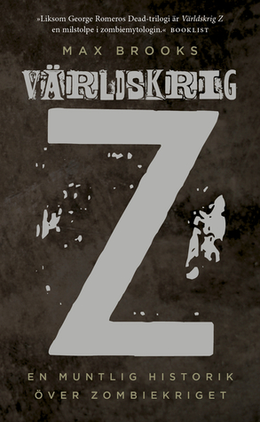Världskrig Z: En muntlig historik över Zombiekriget