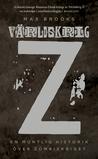 Download Vrldskrig Z: En muntlig historik ver Zombiekriget
