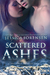 Scattered Ashes by Jessica Sorensen