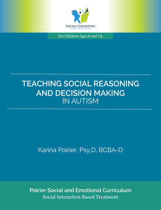 Teaching Social Reasoning and Decision Making in Autism