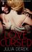 Love Cursed (L.A. Girls, #2) by Julia Derek