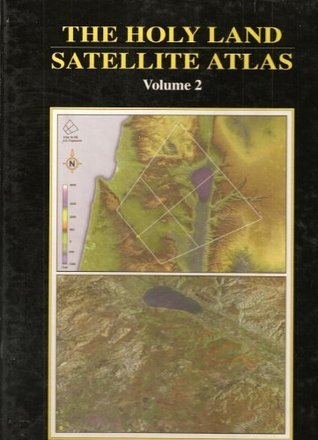 The Holy Land Satellite Atlas: Volume 2