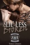 A Lil' Less Broken (The Kingsmen MC, #1)