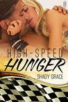 High-Speed Hunger