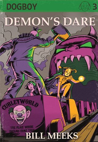 Demons Dare (Dogboy Adventures, #3)