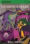 Demon's Dare (Dogboy Adventures, #3)
