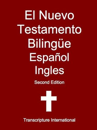 El Nuevo Testamento Bilingüe Español Ingles